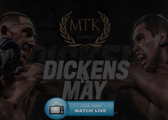Dickens vs May Live stream Reddit