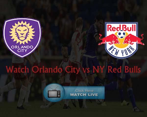 Orlando City vs New York Red Bulls Live Stream