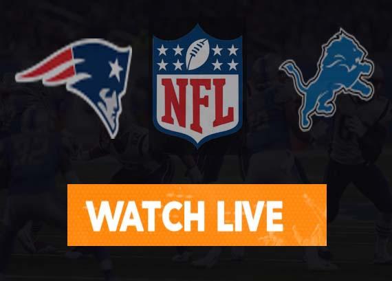 New England Patriots vs Detroit Lions Live Stream