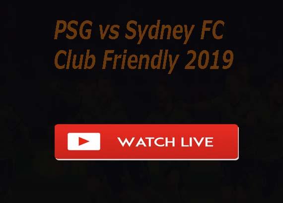 Paris Saint-Germain vs Sydney FC Live Stream