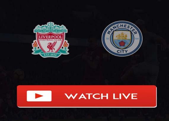 Liverpool vs Manchester City Live Stream