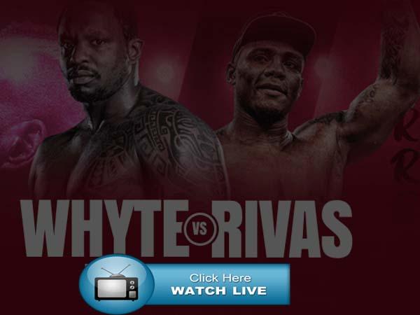 Oscar Rivas vs Dillian Whyte Live