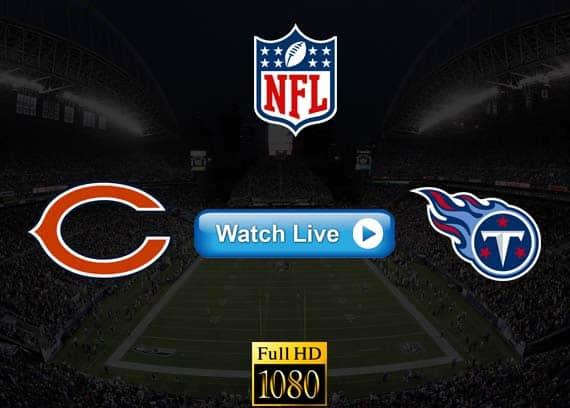 Bears vs Titans live streaming reddit
