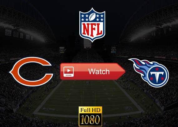 Bears vs Titans live stream reddit
