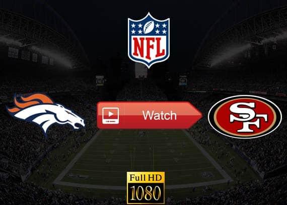 Broncos vs 49ers live stream reddit