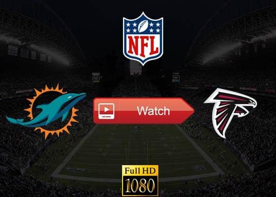 Dolphins vs Falcons live stream reddit