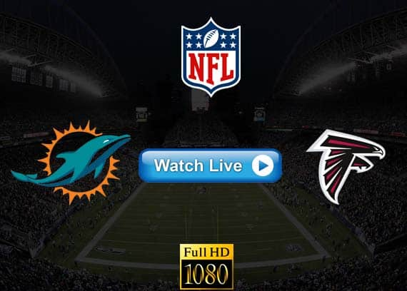 Falcons vs Dolphins live stream reddit