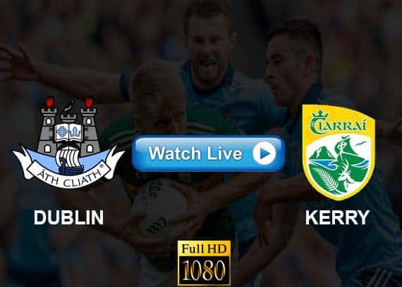 Dublin vs Kerry live streaming reddit