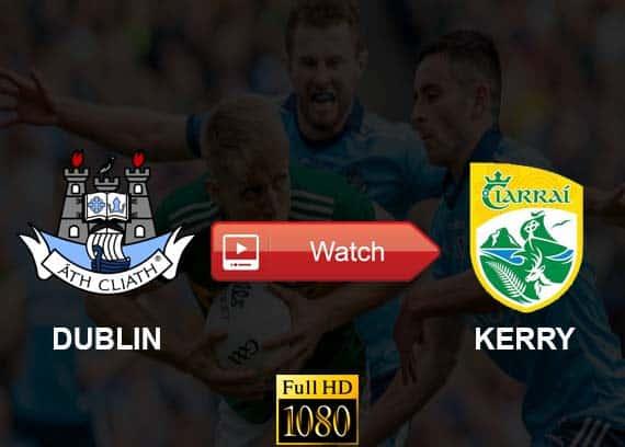 Dublin vs Kerry live stream reddit