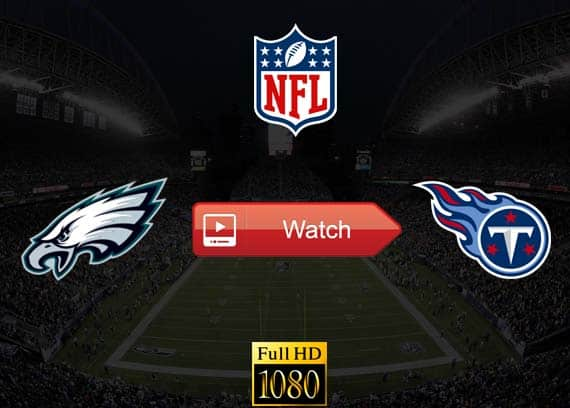 Eagles vs Titans live stream reddit