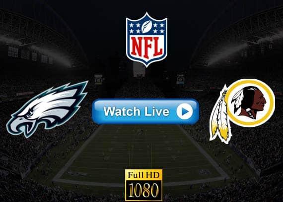 Eagles vs Redskins live streaming reddit