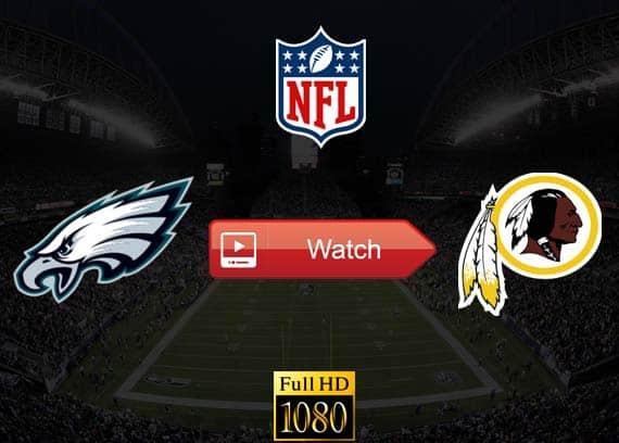Eagles vs Redskins live stream reddit