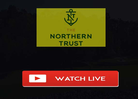 Northern Trust 2019 Live Stream