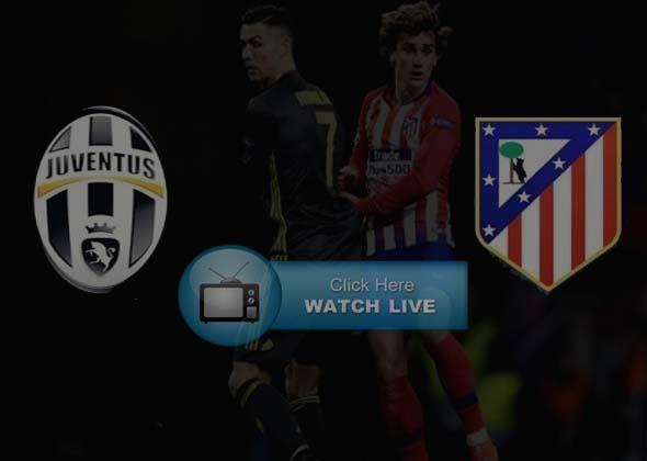 Juventus vs Atletico Madrid Live Stream