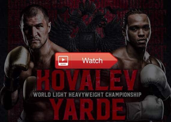 Kovalev vs Yarde live stream reddit