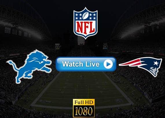 Lions vs Patriots live streaming reddit