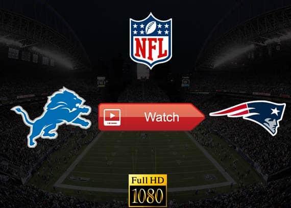 Lions vs Patriots live stream reddit