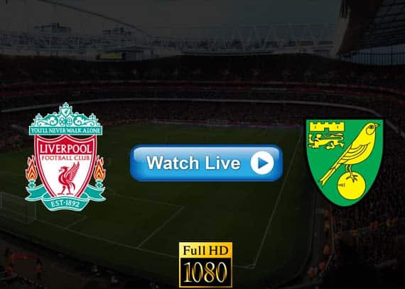 Liverpool vs Norwich City live online reddit streams