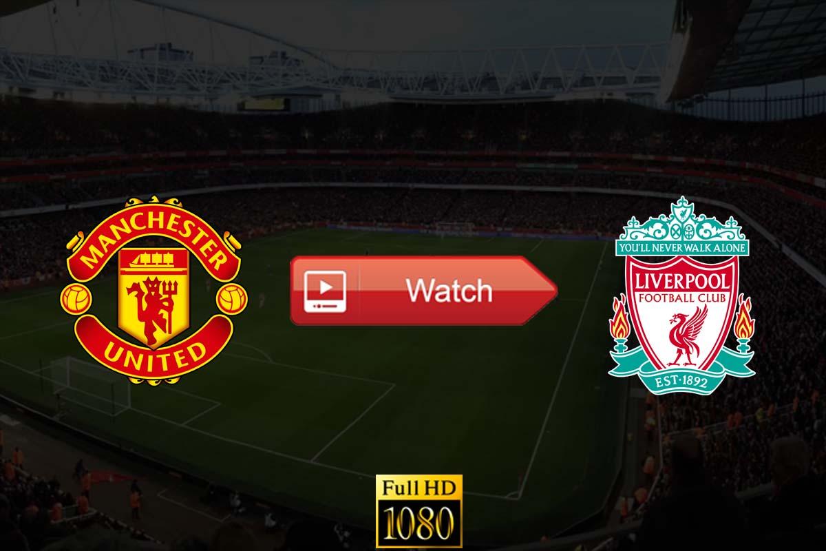 Manchester United vs Liverpool live stream reddit