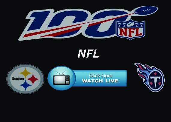 Steelers vs Titans Live Stream