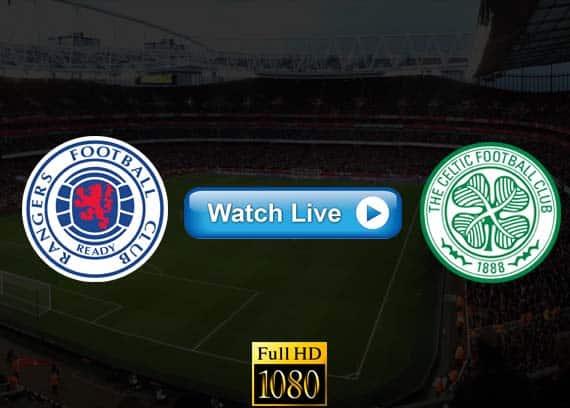 Rangers vs Celtic live streaming reddit