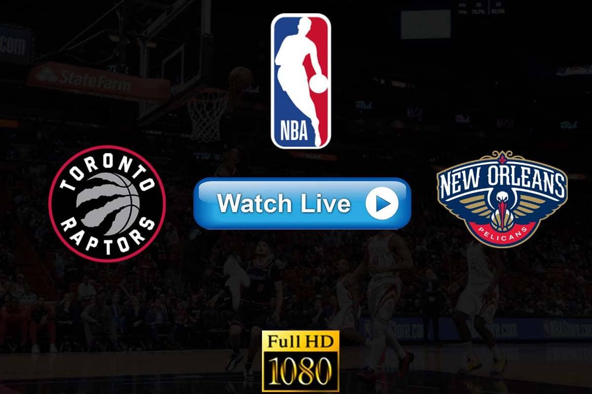 Raptors vs Pelicans live streaming reddit