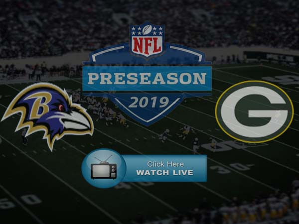 Green Bay Packers vs Baltimore Ravens Live Stream Free