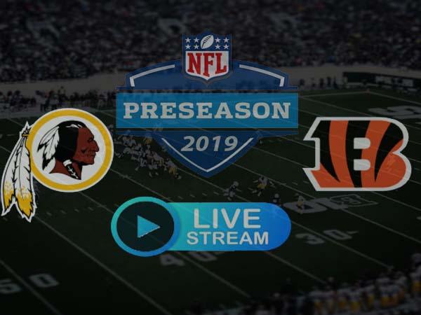 Cincinnati Bengals vs Washington Redskins Reddit Live Stream