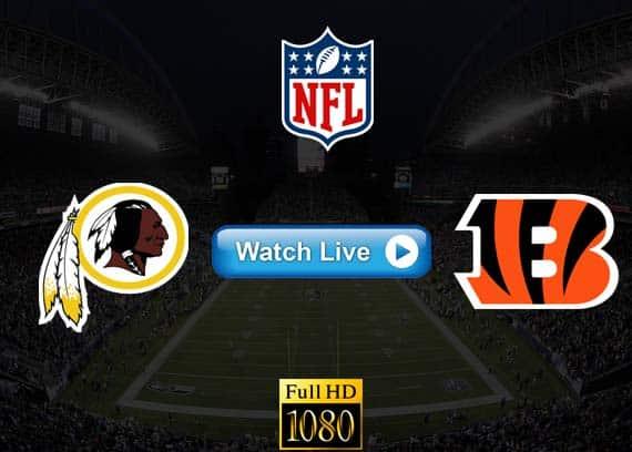 Redskins vs Bengals live streaming reddit