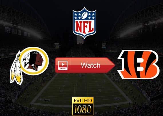 Redskins vs Bengals live stream reddit