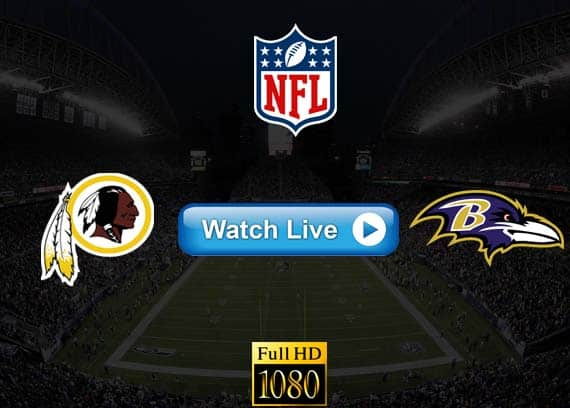 Redskins vs Ravens live streaming reddit