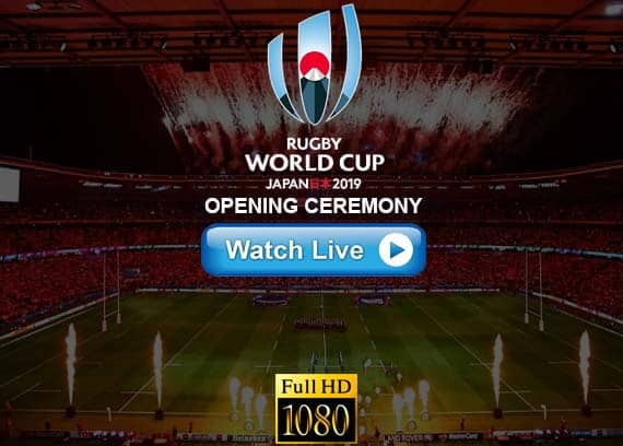 Rugby World Cup Opening Ceremony Live Streaming Reddit