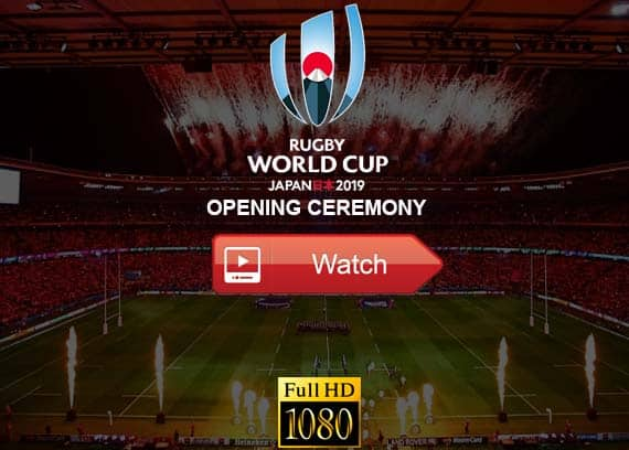 Rugby World Cup Opening Ceremony live stream reddit