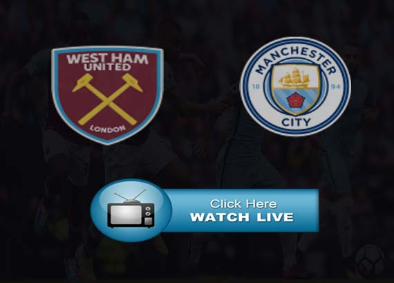 West Ham vs Man City Live Stream