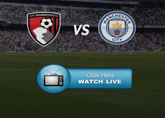 AFC Bournemouth vs Manchester City Live Stream