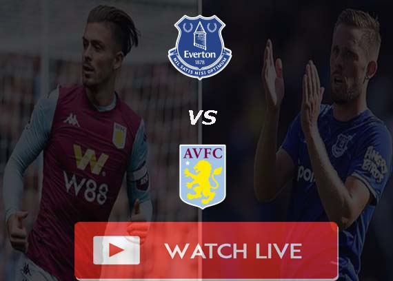 Aston Villa vs Everton Live Stream