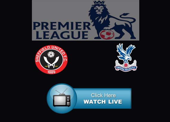 Sheffield United vs Crystal Palace Live Stream