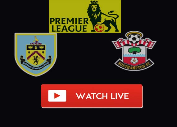 Burnley vs Southampton Live Stream