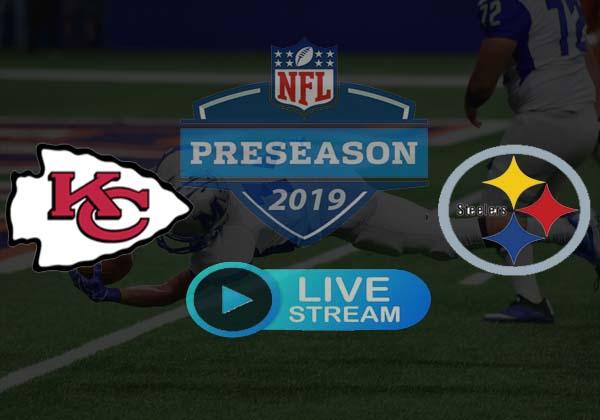 Steelers vs Chiefs Live Stream