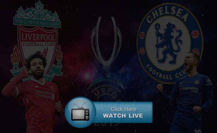 Chelsea vs Liverpool Live Stream