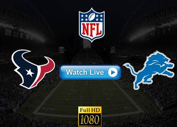 Texans vs Lions live streaming reddit