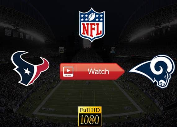 Texans vs Rams live stream reddit
