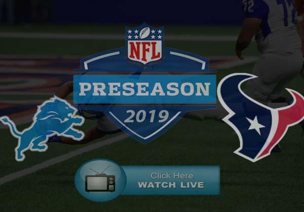 Detroit Lions vs Houston Texans Live Stream
