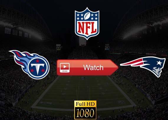 Titans vs Patriots live stream reddit