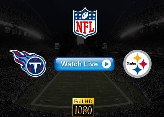 Titans vs Steelers live streaming reddit