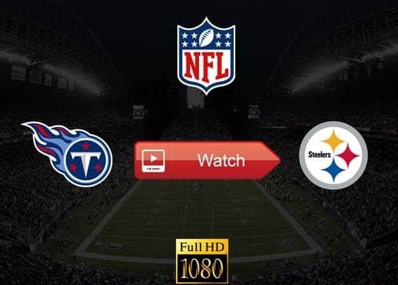 Titans vs Steelers live stream reddit