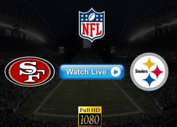 49ers vs Steelers live streaming reddit