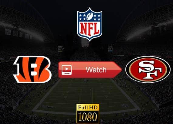 Bengals vs 49ers live stream reddit