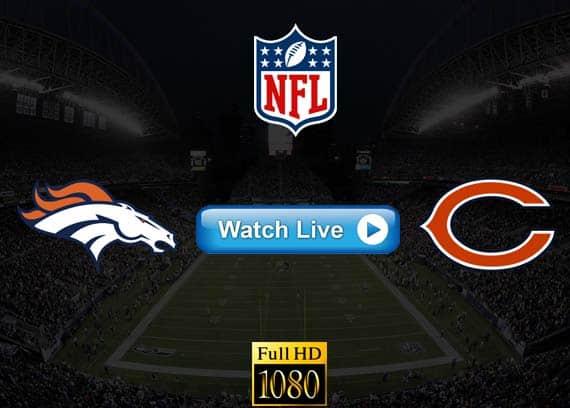 Broncos vs Bears live streaming reddit