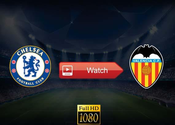 Chelsea vs Valencia live stream reddit